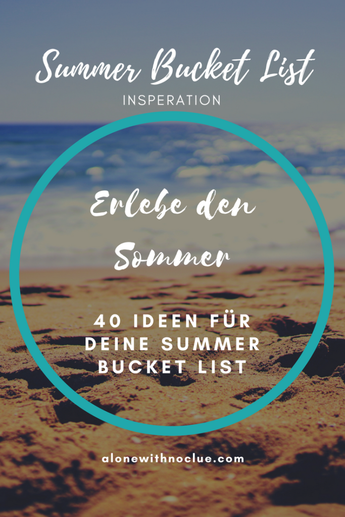 40-ideen-ideas-for-your-summer-buckt-list